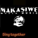 Makasiwe «Sing Together»